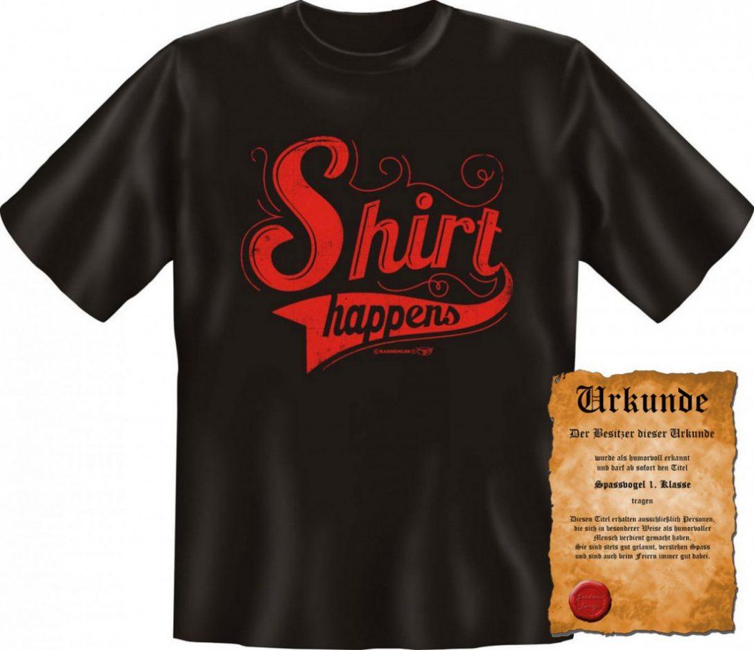Large Size of Witziges T Shirt Happens Funshirt Mit Spruch Fr Wandtattoos Sprüche Lustige T Shirt Coole Für Die Küche Wandsprüche Junggesellinnenabschied Bettwäsche Küche Lustige T Shirt Sprüche