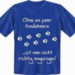 Lustiges Hunde Motiv T Shirt Sprche Kindershirt Tier Lustige Sprüche T Shirt Coole Männer Junggesellenabschied Wandtattoo Jutebeutel Bettwäsche Wandtattoos Küche Lustige T Shirt Sprüche