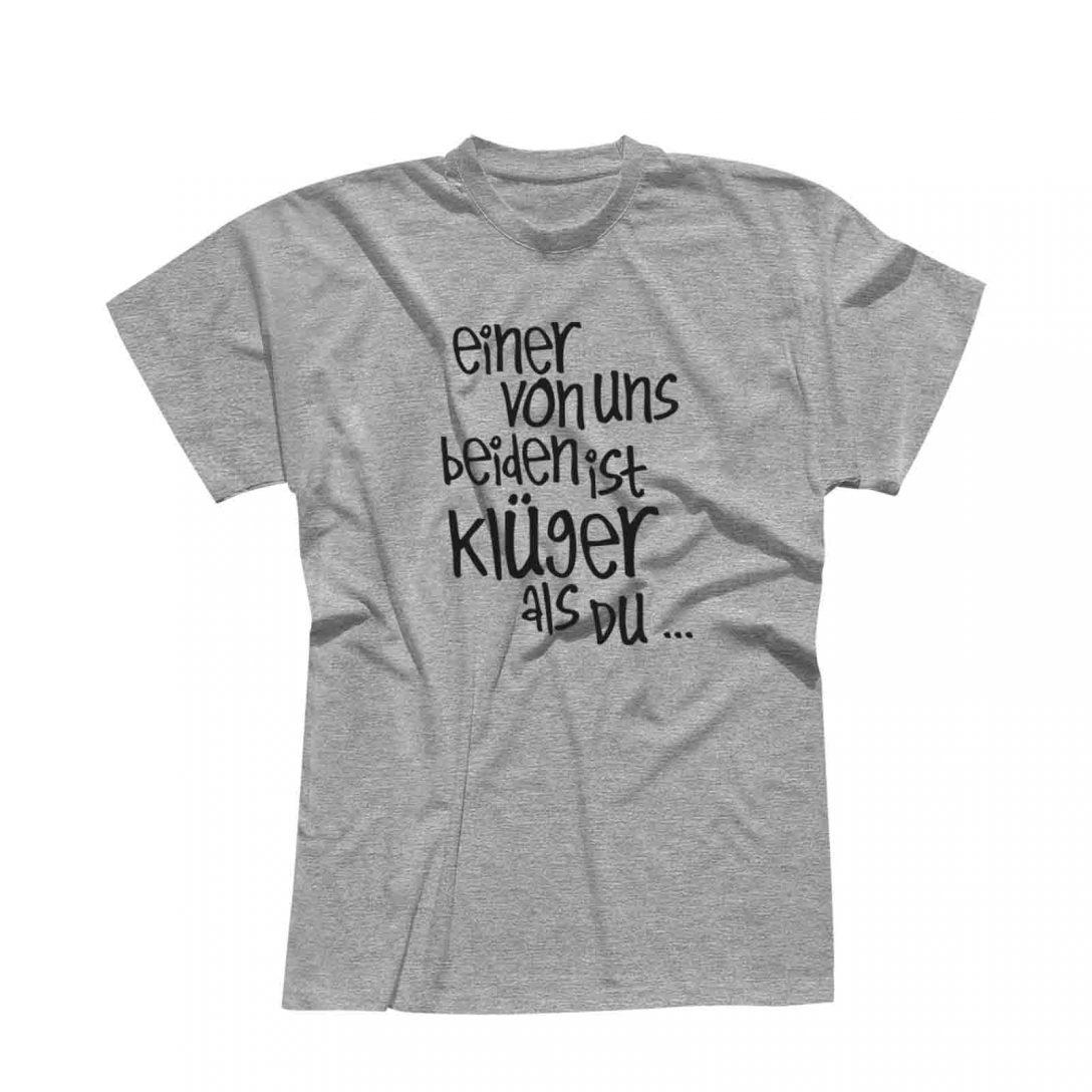 Large Size of T Shirt Spruch Einer Von Uns Beiden Ist Klger Als Du Witz 13 Junggesellenabschied T Shirt Sprüche Wandtattoo Männer Wandsprüche Für Die Küche Lustige Küche Coole T Shirt Sprüche