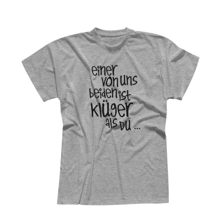 Medium Size of T Shirt Spruch Einer Von Uns Beiden Ist Klger Als Du Witz 13 Junggesellenabschied T Shirt Sprüche Wandtattoo Männer Wandsprüche Für Die Küche Lustige Küche Coole T Shirt Sprüche