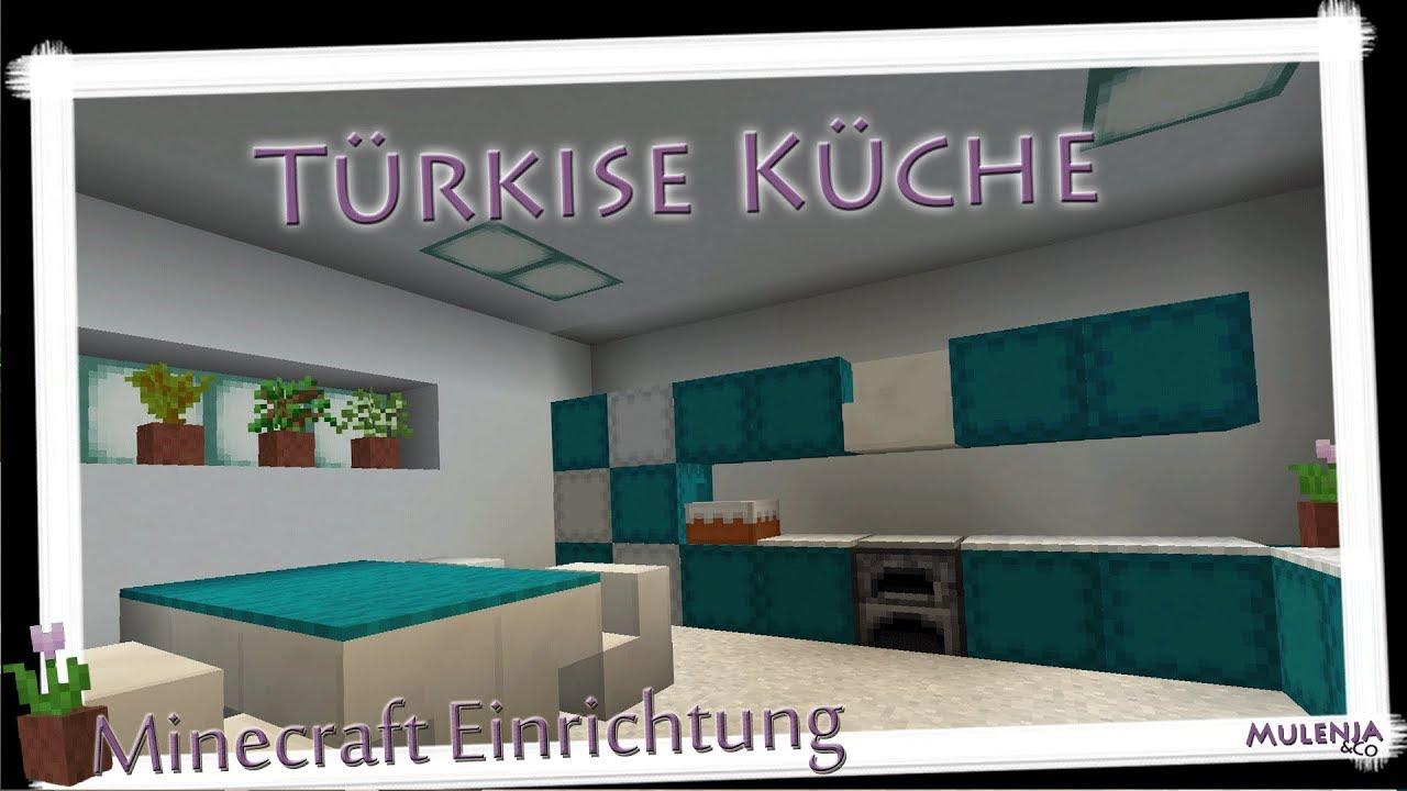 Full Size of Minecraft Küche Trkise Kche Einrichten In Youtube Miniküche Landhausküche Grau Küchen Regal Planen Ikea Kosten Schwingtür Glaswand Fototapete Mit E Wohnzimmer Minecraft Küche