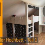 Kinderzimmer Hochbett Diy Projekt Bauen Teil 1 3 Build A Bunkbed Regal Regale Sofa Weiß Kinderzimmer Kinderzimmer Hochbett