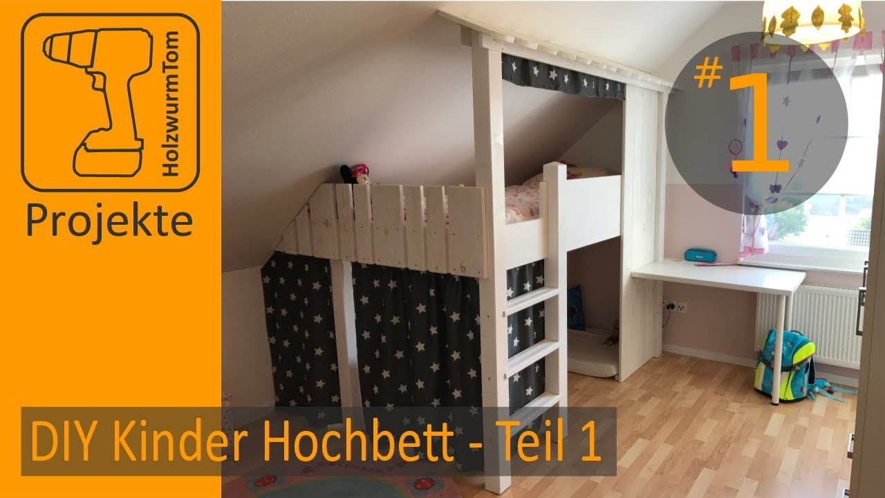Full Size of Kinderzimmer Hochbett Diy Projekt Bauen Teil 1 3 Build A Bunkbed Regal Regale Sofa Weiß Kinderzimmer Kinderzimmer Hochbett