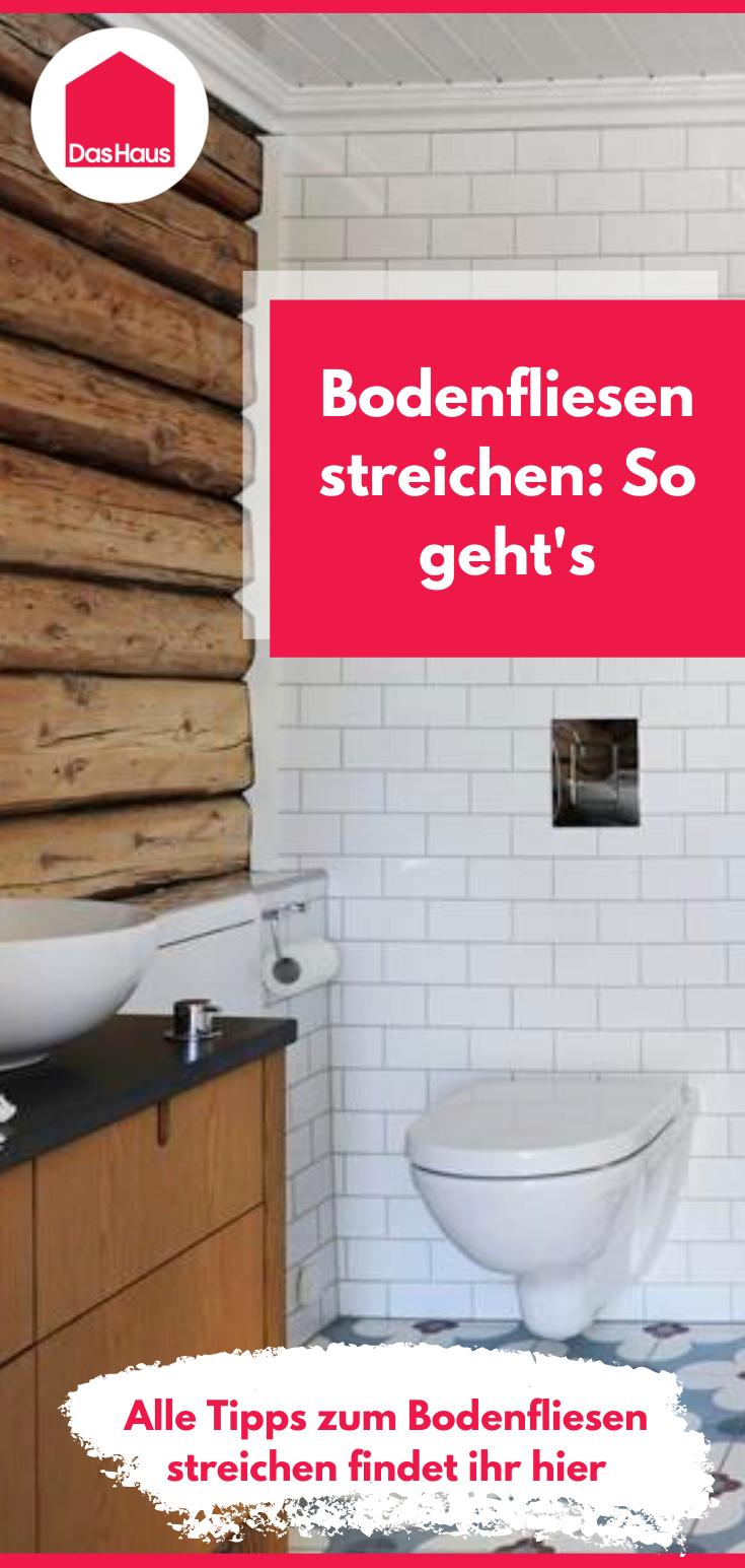 Full Size of Bodenfliesen Streichen Anleitung Fr Heimwerker In 2020 Küche Bad Wohnzimmer Bodenfliesen Streichen