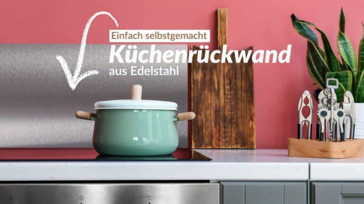 Medium Size of Design Kchenrckwand Aus Edelstahl Selbst Gemacht Bad Renovieren Ideen Wohnzimmer Tapeten Wohnzimmer Küchenrückwand Ideen
