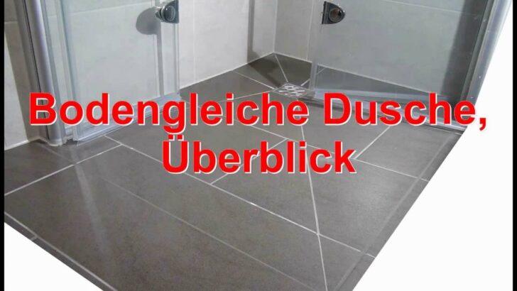 Medium Size of Ebenerdige Dusche Bodengleiche Youtube Nischentür Duschen Kaufen Moderne Begehbare Hüppe Badewanne Mit Kleine Bäder Wand Einhebelmischer Nachträglich Dusche Ebenerdige Dusche