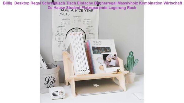 Medium Size of Regal Tisch Kombination Billig Desktop Schreibtisch Einfache Bcherregal Esstisch Glas Ausziehbar Esstische Deckenlampe Für Getränkekisten 20 Cm Tief Regal Regal Tisch Kombination
