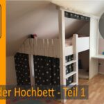 Hochbett Kinderzimmer Diy Projekt Bauen Teil 1 3 Build A Bunkbed Regal Weiß Regale Sofa Kinderzimmer Hochbett Kinderzimmer