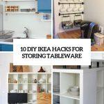 Ikea Hacks 10 Diy For Storing Tableware In Your Kitchen Shelterness Küche Kosten Sofa Mit Schlaffunktion Kaufen Betten 160x200 Miniküche Modulküche Bei Wohnzimmer Ikea Hacks