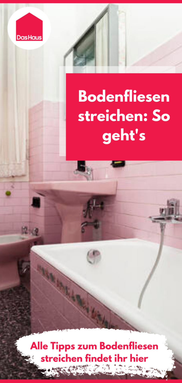 Medium Size of Bodenfliesen Streichen Anleitung Fr Heimwerker In 2020 Küche Bad Wohnzimmer Bodenfliesen Streichen