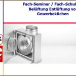 Küchenabluft Fach Seminar Schulung Belftung Und Entlftungsanlagen Wohnzimmer Küchenabluft