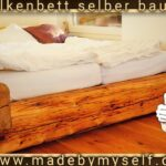Garten Bett Holz Selber Bauen Aus Machen Selbst Kopfteil Holzbett Betten Altem Altholz Hohes 200x220 Holzhaus 140x200 Mit Stauraum Ausziehbett Bettkasten Wohnzimmer Bett Aus Altholz Selber Bauen
