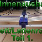 Ausziehbett Camper Wohnzimmer Ausziehbett Camper Innenausbau Bett Lattenrost Teil 1 Vom Vw T4 Syncro Mit