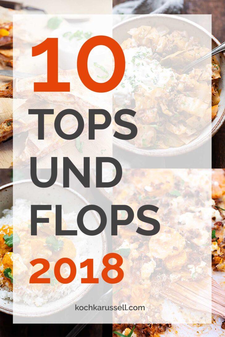 Medium Size of Jahresrckblick 10 Tops Und Flops 2018 Wohnzimmer Küchenkarussell Blockiert