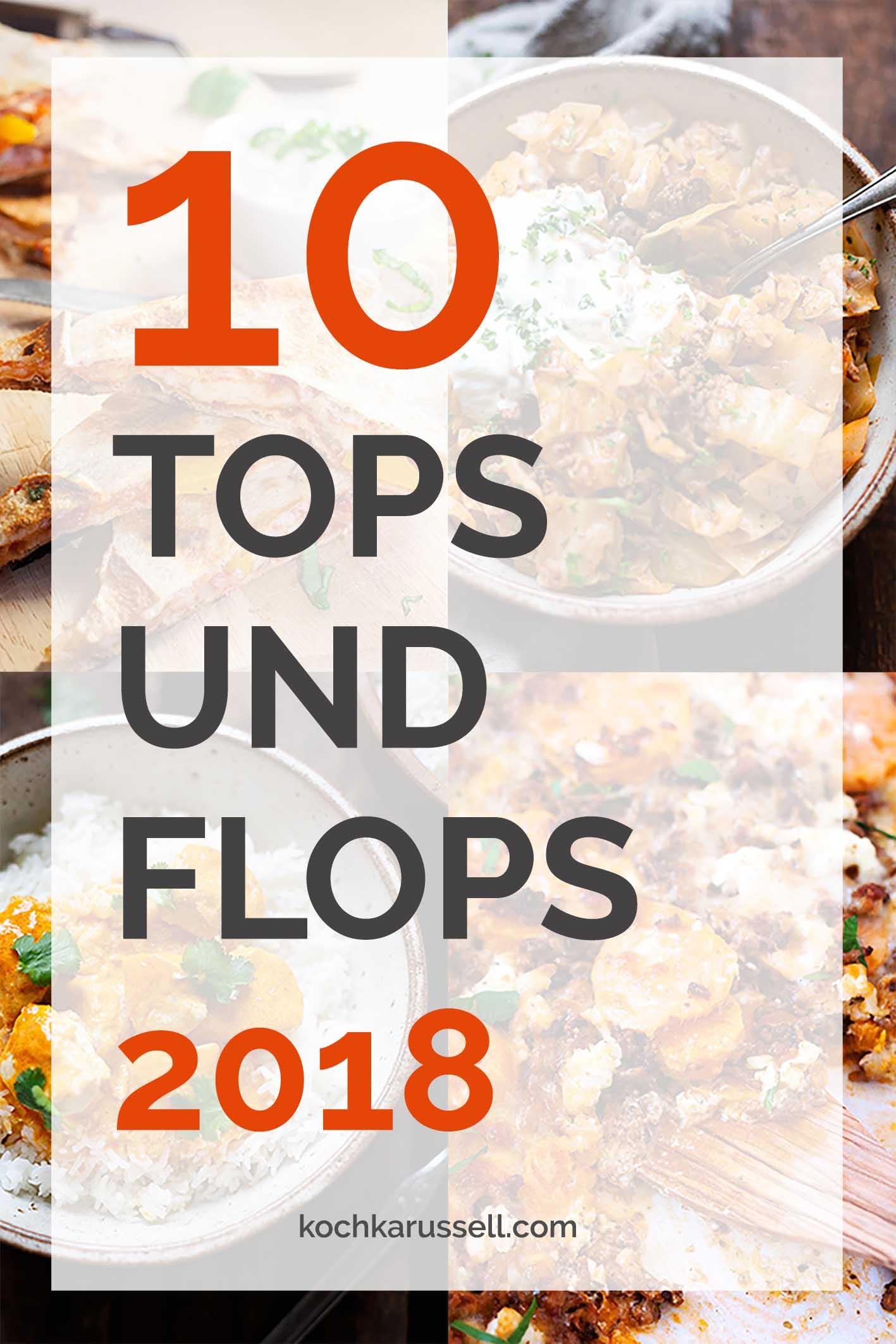 Full Size of Jahresrckblick 10 Tops Und Flops 2018 Wohnzimmer Küchenkarussell Blockiert