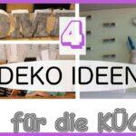 Deko Küche Selber Machen 4 Ideen Fr Kche Kchen Kitchen Decoration Gebrauchte Kaufen Mini Nobilia Wandfliesen Sitzecke Komplette Vorhänge Sitzgruppe Wohnzimmer Deko Küche Selber Machen