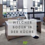 Küche Boden Welcher Bodenbelag In Der Kche Room Up Magazin Ikea Miniküche Arbeitstisch Einbauküche L Form Laminat Für Outdoor Edelstahl Ohne Geräte Winkel Wohnzimmer Küche Boden