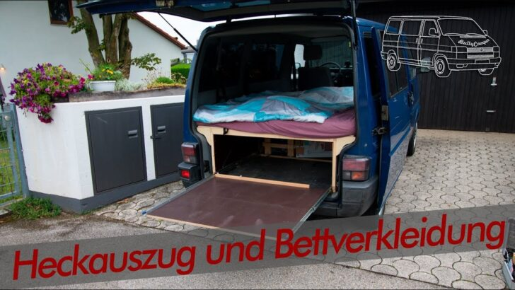 Medium Size of Heckauszug Und Sidepannels Unterm Bett Vw T4 Bullycamper Youtube Mit Ausziehbett Wohnzimmer Ausziehbett Camper