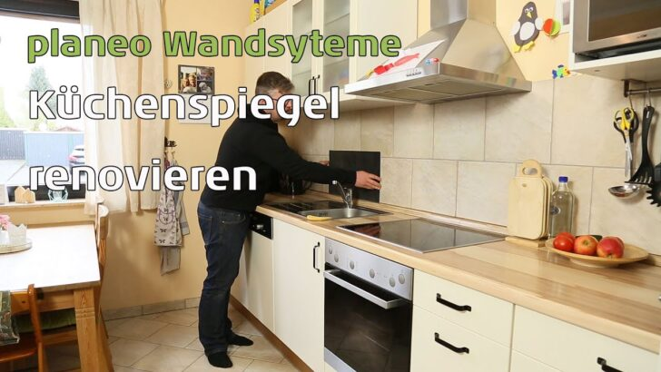 Medium Size of Fliesenspiegel Verkleiden Kchenspiegel Renovieren Mit Planeo Wandpaneele Youtube Küche Selber Machen Glas Wohnzimmer Fliesenspiegel Verkleiden