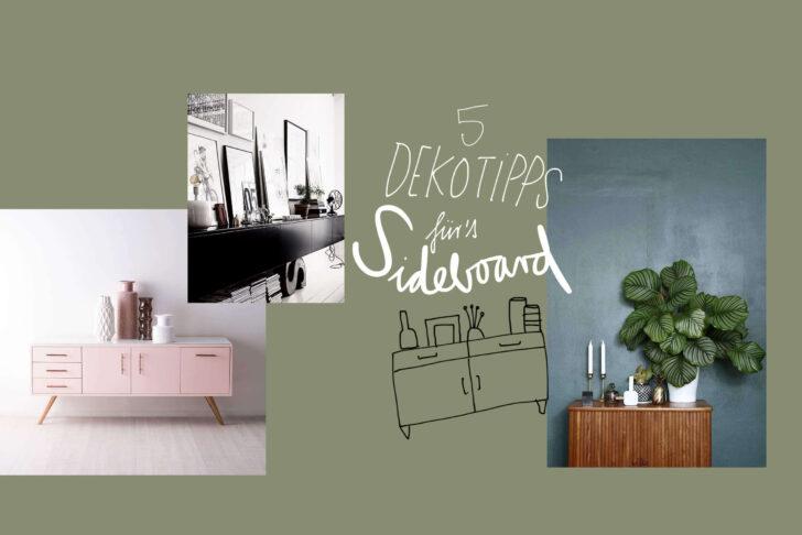 Medium Size of Deko Sideboard Dekorieren Unsere 5 Dekoideen Newniq Interior Blog Küche Schlafzimmer Wanddeko Mit Arbeitsplatte Badezimmer Wohnzimmer Dekoration Für Wohnzimmer Deko Sideboard