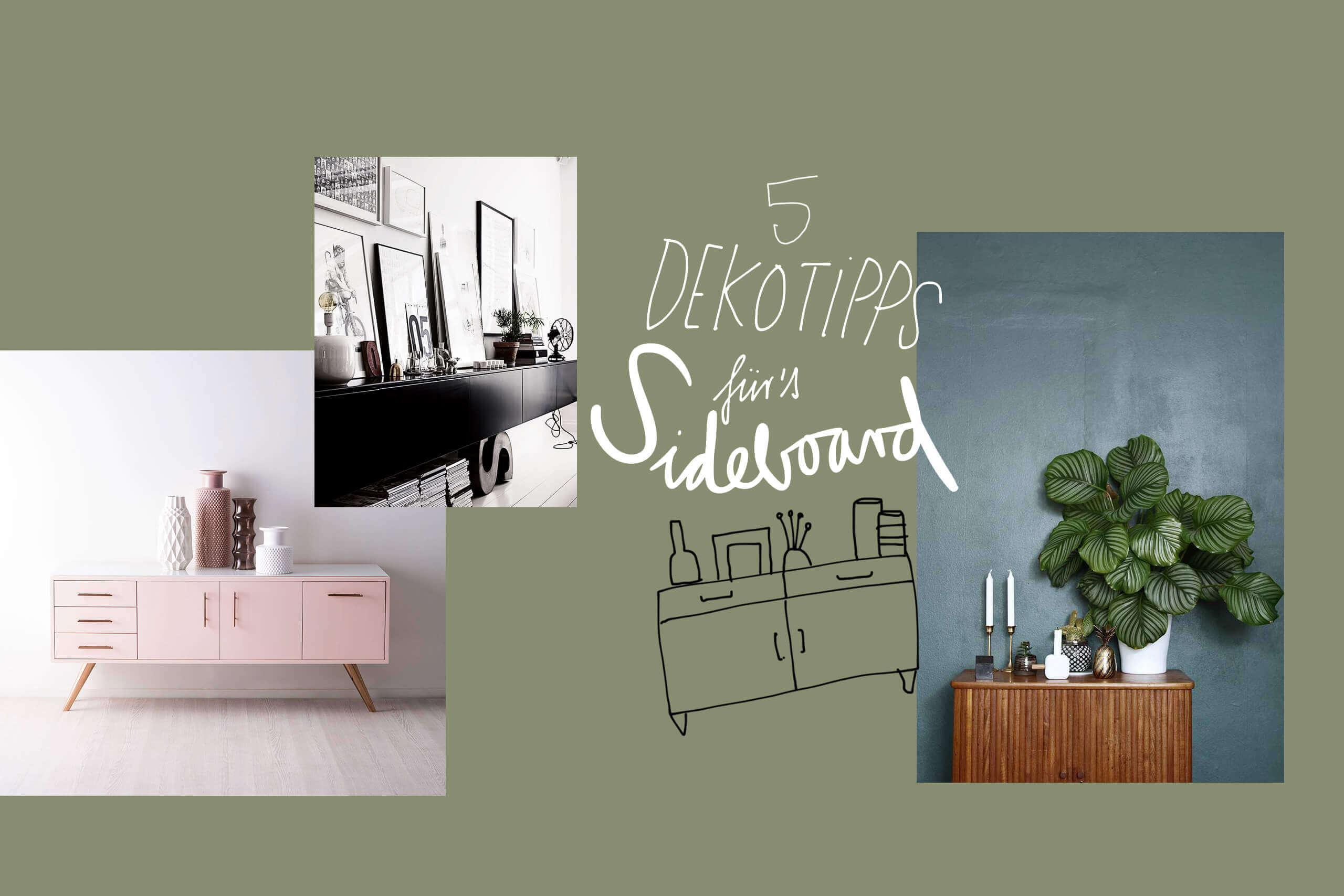 Full Size of Deko Sideboard Dekorieren Unsere 5 Dekoideen Newniq Interior Blog Küche Schlafzimmer Wanddeko Mit Arbeitsplatte Badezimmer Wohnzimmer Dekoration Für Wohnzimmer Deko Sideboard