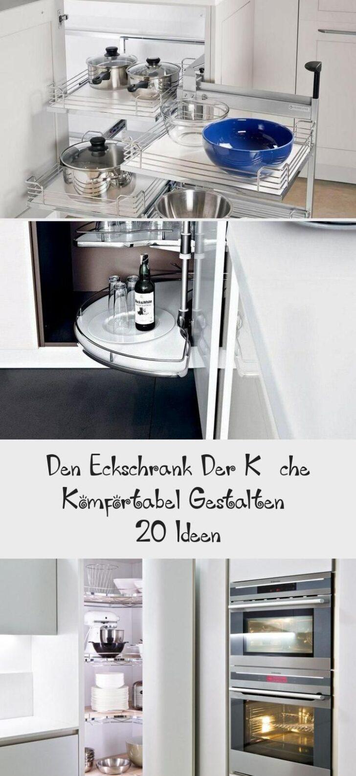 Medium Size of Den Eckschrank Der Kche Komfortabel Gestalten 20 Ideen Schlafzimmer Küche Küchen Regal Bad Wohnzimmer Küchen Eckschrank Rondell