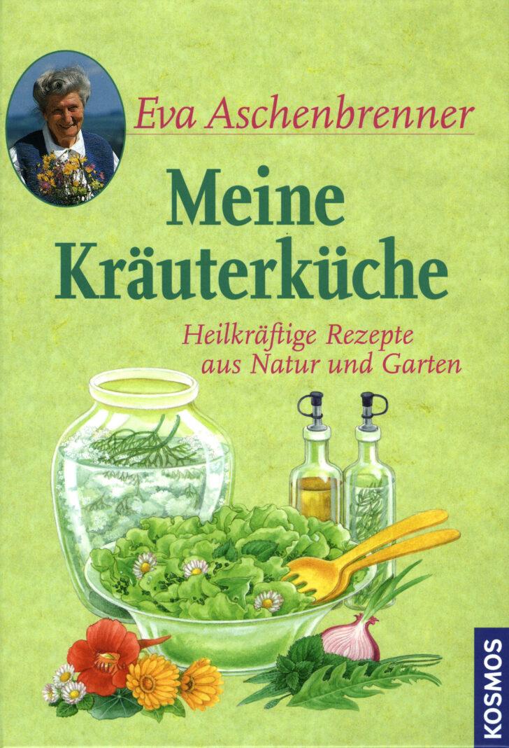 Medium Size of Meine Kruterkche Buch Von Eva Aschenbrenner Versandkostenfrei Wohnzimmer Küchenkräutergarten
