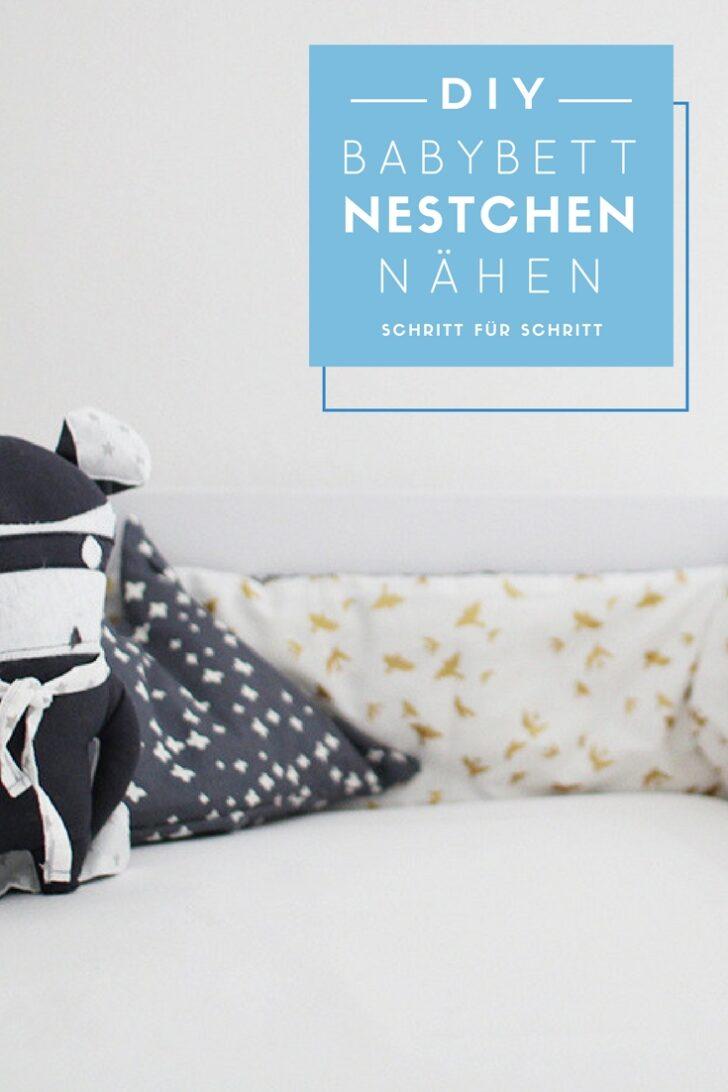 Medium Size of Kinderbett Diy Nhanleitung Nestchen Fr Das Babybett Wohnzimmer Kinderbett Diy