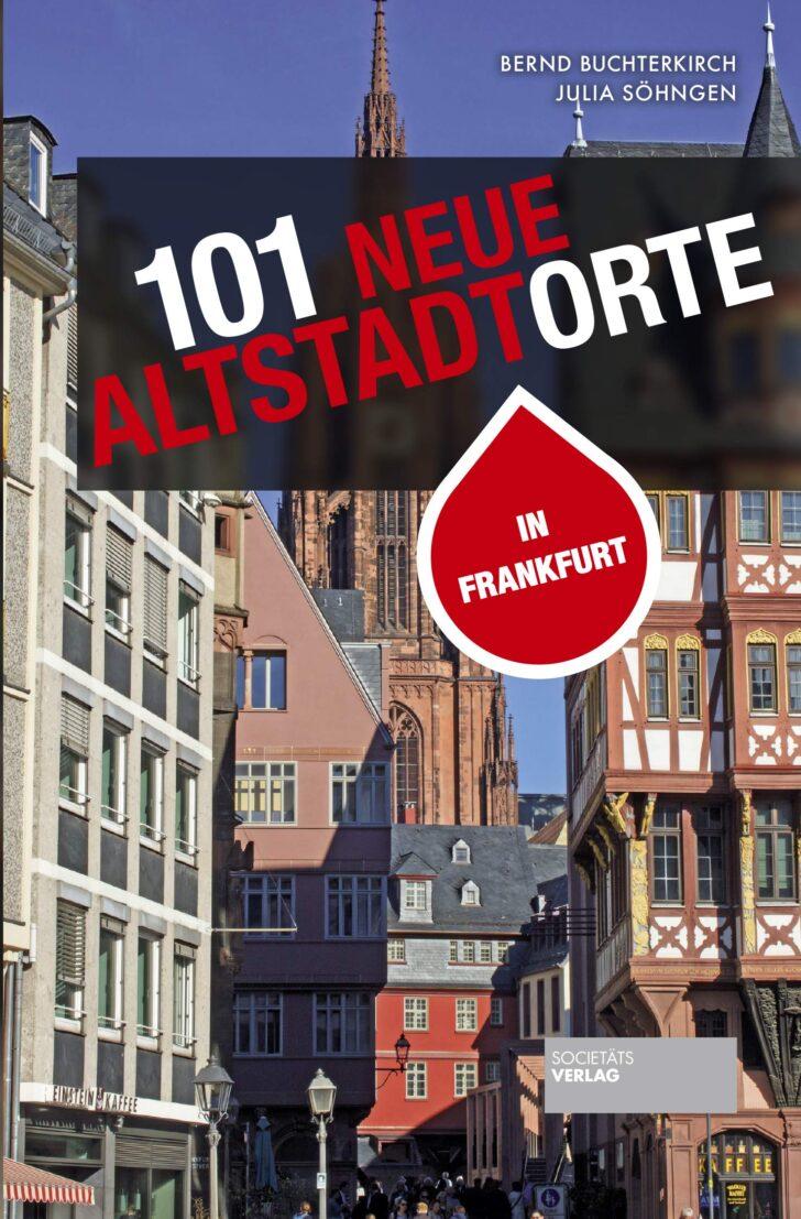 Medium Size of 101 Neue Altstadtorte In Frankfurt Stadtfhrer Der Altstadt Sowie Gebrauchte Betten Regale Küche Einbauküche Fenster Kaufen Küchen Regal Verkaufen Wohnzimmer Gebrauchte Küchen Frankfurt