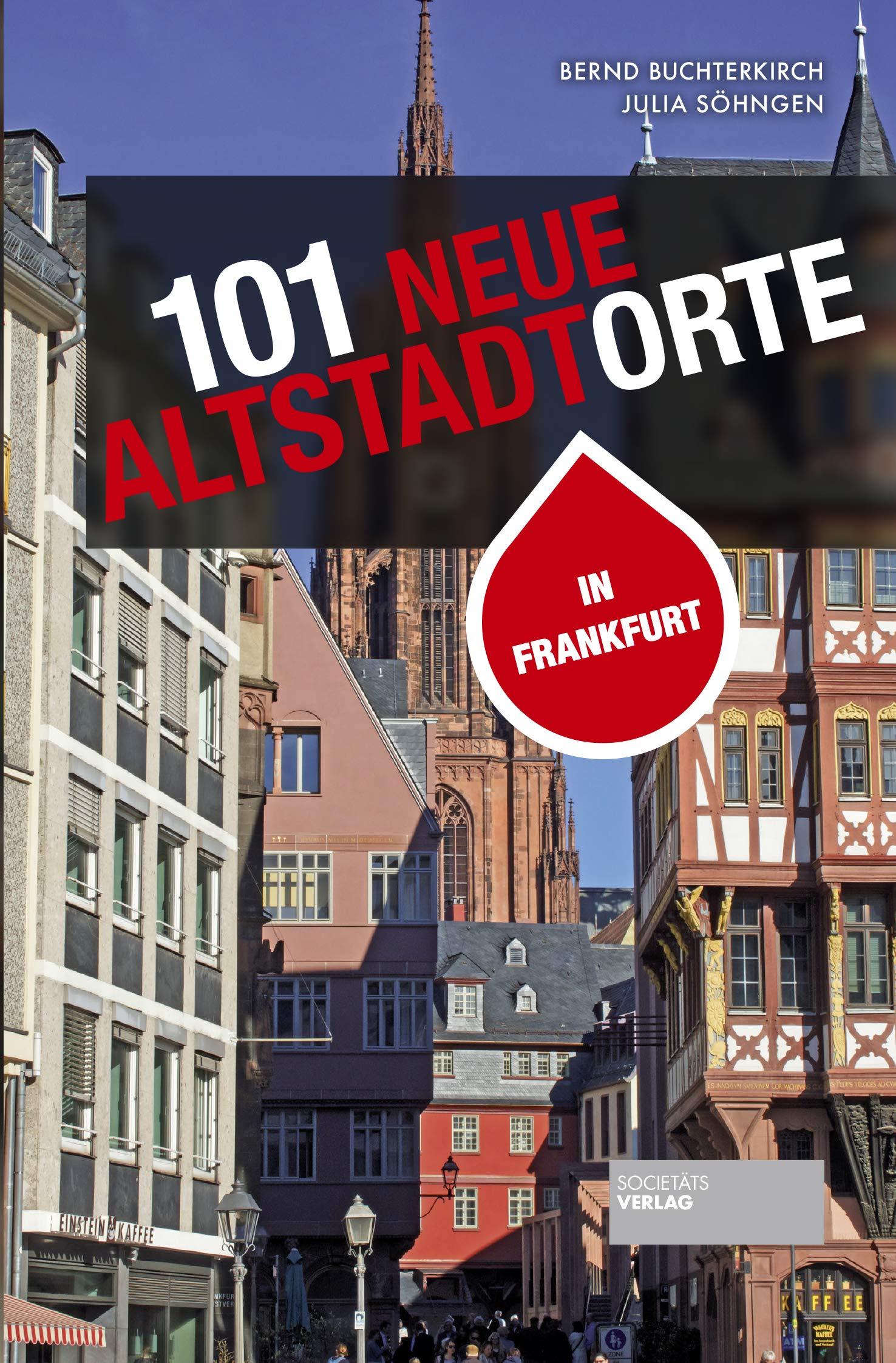 Full Size of 101 Neue Altstadtorte In Frankfurt Stadtfhrer Der Altstadt Sowie Gebrauchte Betten Regale Küche Einbauküche Fenster Kaufen Küchen Regal Verkaufen Wohnzimmer Gebrauchte Küchen Frankfurt