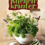 Küchenkräutergarten Kchenkrutergarten Buch Von Tassilo Wengel Versandkostenfrei Wohnzimmer Küchenkräutergarten