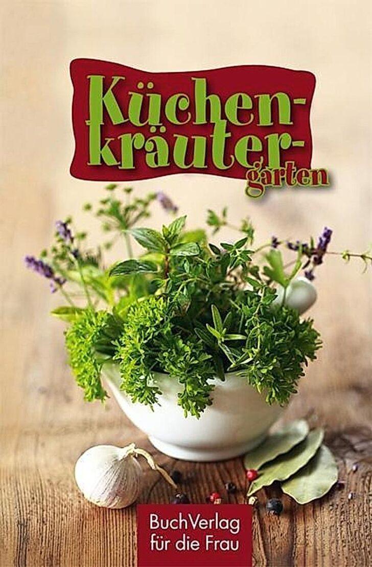 Medium Size of Küchenkräutergarten Kchenkrutergarten Buch Von Tassilo Wengel Versandkostenfrei Wohnzimmer Küchenkräutergarten