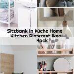 Sitzbank In Kche Home Kitchen Pinterest Ikea Hack Singleküche Mit Kühlschrank Glaswand Küche Eiche Hell Fliesenspiegel Pantryküche Wandsticker Nolte Wohnzimmer Sitzbank Küche Ikea