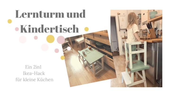 Medium Size of Lernturm Und Kindertisch In Einem Ein Ikea Hack Sofa Mit Schlaffunktion Miniküche Küchen Regal Küche Kosten Betten Bei Modulküche Kaufen 160x200 Wohnzimmer Ikea Küchen Hacks