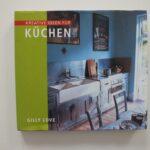 Gebrauchte Küchen Kaufen Kreativ Kchen Gilly Love Buch Gebraucht A02ihqnz01zzk Duschen Günstig Sofa Regal Betten Breaking Bad Küche Esstisch Fenster In Wohnzimmer Gebrauchte Küchen Kaufen