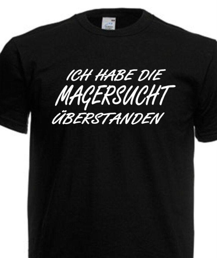 Medium Size of Unit Shirt Sprche Magersucht Fun Spruch Party Bad Allendorf Hotel Schulte Duschen Werksverkauf Sofa Breit Skulpturen Garten Velux Fenster Kaufen Lippspringe Wohnzimmer Lustige T Shirt Sprüche