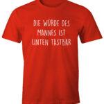 Lustiges Herren T Shirt Mit Spruch Wrde Des Mannes Ist Unten Fenster Austauschen Regal Leiter Betten München Hotel Bad Bentheim Dampfreiniger Led Beleuchtung Wohnzimmer Lustige T Shirt Sprüche