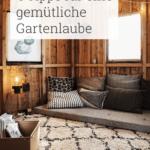 So Wird Gartenlaube Gemtlich Ist Das Neue Wohnzimmer Moebel.de