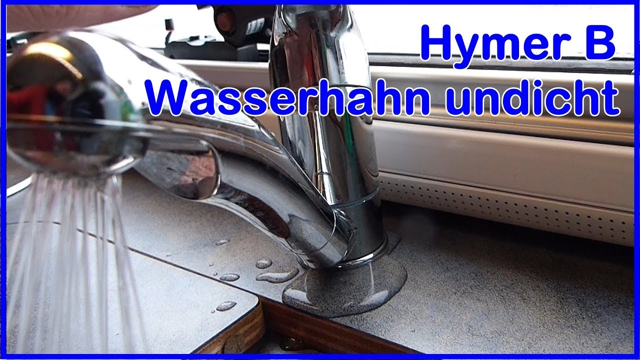 Full Size of Ausziehbarer Wasserhahn Undicht Tropft Wohnmobil Hymer B Kchen Küche Wandanschluss Bad Esstisch Für Wohnzimmer Ausziehbarer Wasserhahn Undicht